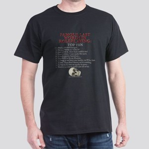 Last Words Dark T-Shirt